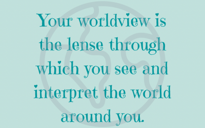 What is a worldview and why does it matter?